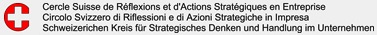 Cercle Suisse de Reflexions et d'Action Strategiques en Entreprise